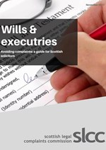 Preventing complaints - wills and executries